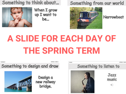 Register Activities - Spring Term - A thoughtful slide for each day.