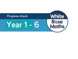 White Rose Maths - Summer Assessments 2018 - Mixed Age