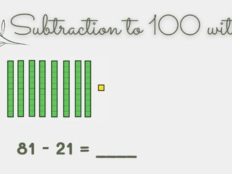 2 digit subtraction to 100 using dienes (without regrouping)