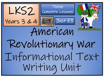 LKS2 American Revolutionary War Informational Text Writing Activity