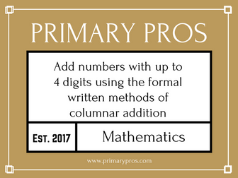 Add numbers with up to 4 digits using the formal written methods of columnar addition