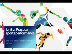 Unit 2 - Practical sports performance (BTEC Level 2 Sport)