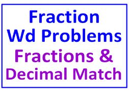 Fraction Word Problems All Operations PLUS Decimals & Fractions Match (Both Sets)