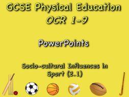 GCSE OCR PE (2.1) Socio-Cultural Influences  - PowerPoints