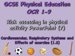 GCSE OCR PE (1.2) Physical Training  - risk assessing in physical activity PowerPoint