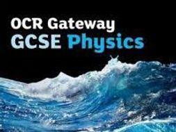 P4: Waves and Radioactivity OCR GATEWAY GCSE PHYSICS (9-1)
