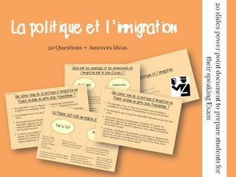Politique et Immigration  - Questions/Answers for the speaking exam (French A2 Politics/Immigration)