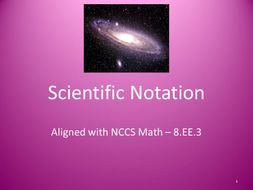 Scientific Notation Powerpoint Presentation - 8.EE.3