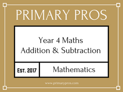 Addition and Subtraction Year 4 (Unit of Work)