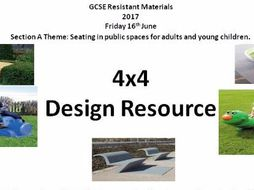 AQA Resistant Materials 2017 4x4:Seating in public spaces for adults and young children