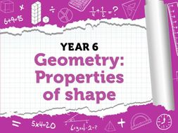 Properties of Shape : Year 6 - White Rose Maths