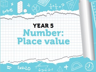 Year 5 - Place Value - Weeks 1-3