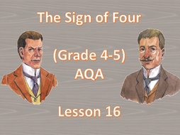 Chapter 9 (Part 2) - Lesson 16 (The Sign of Four)