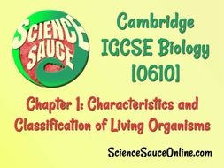IGCSE Biology WHOLE UNIT: 01 Characteristics and Classification