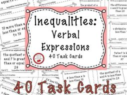 Inequalities Verbal Expressions - 40 Task Cards