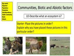Communities, Biotic and Abiotic factors