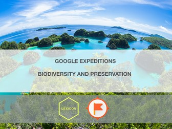 Biodiversity And Preservation #GoogleExpeditions Lesson