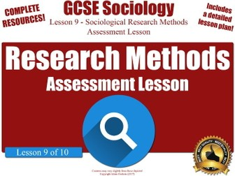 Assessment Lesson - Sociological Research Methods (GCSE Sociology L9/10) AfL