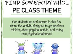 FIND SOMEBODY WHO…PE CLASS THEME