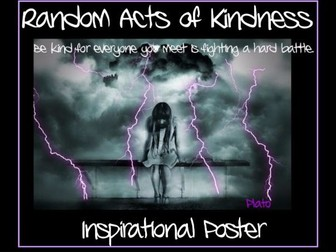 A Thought Provoking, Random Acts of Kindness Quote, by Plato, Themed Poster