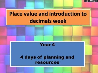 Place value and introduction to decimals week.