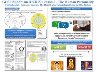 GCSE - Buddhism -Lesson 8 (OCR B) [Human Personality, khandas (skandas), sunyata, heart...](J625/04)
