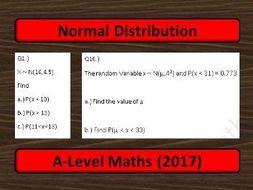 A-Level Maths (2017) Statistics: Normal Distribution