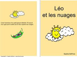 French weather - A story: Léo et les nuages using weather related expressions