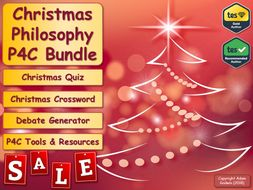 Form Tutor P4C Christmas Sale Bundle! (Philosophy for Children) [Christmas Quiz & P4C] [KS3 KS4 GCSE] (Form Tutor Time!)