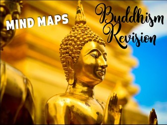 Buddhism revision - mind maps