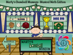 Marty's Baseball Museum- Musical Math Edition-an Interactive Game to practice note values
