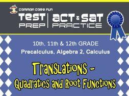 Translations - Quadratic and Root Functions