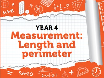 Year 4 - Measurement - Week 8 - Length and Perimeter