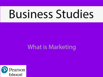 Business: What is Marketing Powerpoint (NEW SPEC) - Edexcel