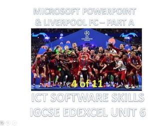 ICT -PowerPoint & Liverpool FC Part A - IGCSE Edexcel Unit 6 Software Skills (4 of 11)