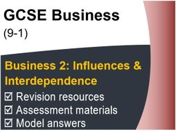 GCSE Business (9-1) OCR – Influences on Business & Interdependent Nature - Assessment & Revision res