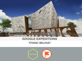 Titanic Belfast #GoogleExpeditions Lesson
