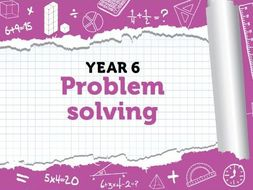 Year 6 - SATS - Reasoning and Problem Solving Questions