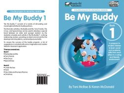 Be My Buddy 1 US: A program to help develop academic, social and personal skills.