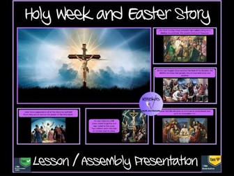 Easter: Holy Week and The Easter Story Presentation