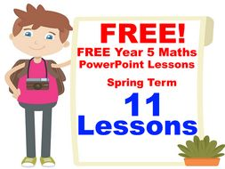 free year 5 maths powerpoint lessons pack 11 lessons spring term