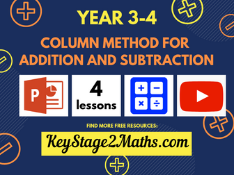 Year 3-4 – Column method for addition and subtraction