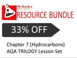 AQA Chapter 7 (Hydrocarbons) TRILOGY Lesson Set