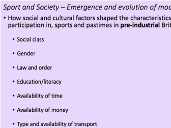 A-Level PE - Sport and Society – Emergence and evolution of modern sport