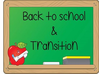 Back to School and Transition