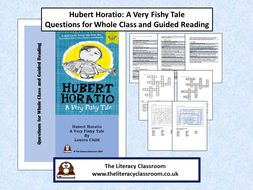 Hubert Horation A Very Fishy Tale World Book Day Book Questions for Guided Reading and Whole Class