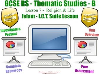 Islam - Religion & Life Unit Overview / Revision  (GCSE RS - Religion & Life - L7/7] (Muslim Views)