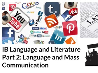 IB Language and Literature: Part 2 Language and Mass Communication SOW
