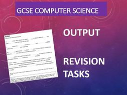 GCSE Computer Science – Output Revision Tasks with Teacher Answers