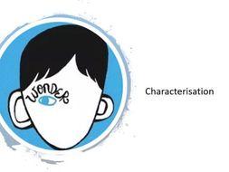 Wonder Lesson 5 - Characterisation